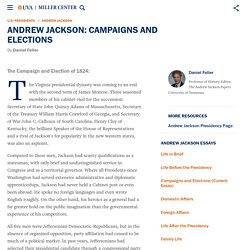Andrew Jackson: Campaigns and Elections
