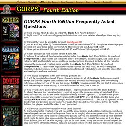 Steve Jackson Games: GURPS Fourth Edition Frequently Asked Quest