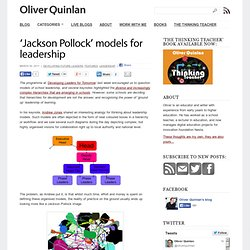 'Jackson Pollock' models for leadership