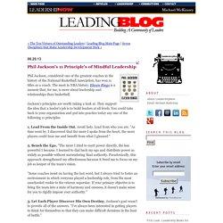Phil Jackson's 11 Principle's of Mindful Leadership