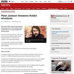 Peter Jackson threatens Hobbit shutdown