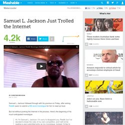 Samuel L. Jackson Just Trolled the Internet