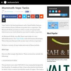 Mammoth Vape Tanks