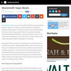 Mammoth Vape Mods