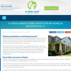Is Fiber Cement Siding Right For My Home in Jacksonville, FL - A New Leaf Painting Service
