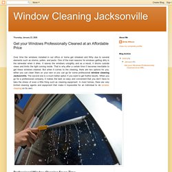 Get your Windows Professionally Cleaned at an Affordable Price