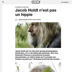Jacob Holdt - VICE