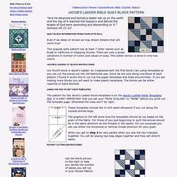 Jacob's Ladder Quilt Pattern: An Old Testament Bible Block