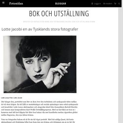 Lotte Jacobi en av Tysklands stora fotografer