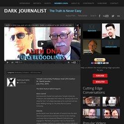 David Jacobs - Alien DNA And UFO Bloodlines - Dark Journalist