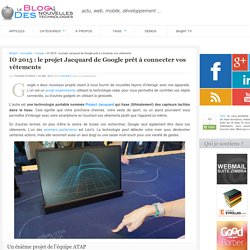 Project Jacquard : Google prêt à se connecter vos vêtements