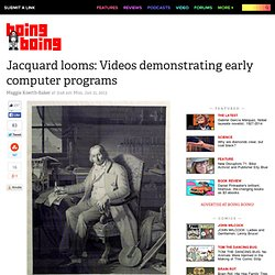 Jacquard looms: Videos demonstrating early computer programs