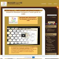 Jacqueline Bousquet biologiste d'avant-garde au CNRS