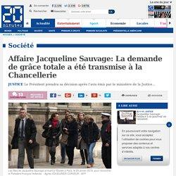 Affaire Jacqueline Sauvage: La demande de grâce totale a été transmise à la Chancellerie
