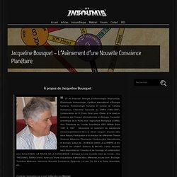 Jacqueline Bousquet – L'Avènement d'une Nouvelle Conscience Planétaire