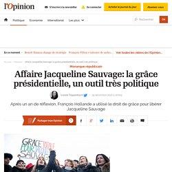 Affaire Jacqueline Sauvage: la grâce présidentielle, un outil très politique
