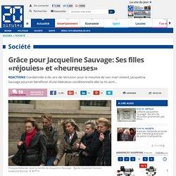 Grâce pour Jacqueline Sauvage: Ses filles «réjouies» et «heureuses»