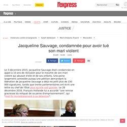 Jacqueline Sauvage, condamnée pour avoir tué son mari violent