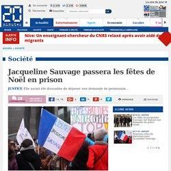 Jacqueline Sauvage passera les fêtes de Noël en prison