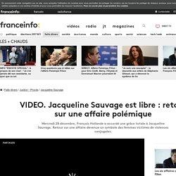 Jacqueline Sauvage est libre : retour sur une affaire polémique