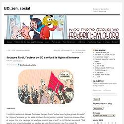 Jacques Tardi, l'auteur de BD a refusé la légion d'honneur