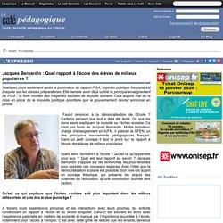 Jacques Bernardin : Quel rapport à l'école des élèves de milieux populaires ?