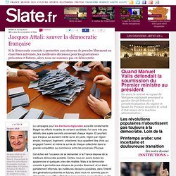 Jacques Attali: sauver la démocratie française