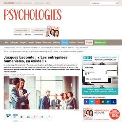 Jacques Lecomte : « Les entreprises humanistes, ça existe ! »