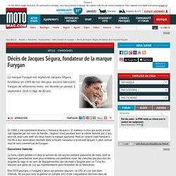 Décès de Jacques Ségura, fondateur de la marque Furygan - Moto Magazine