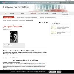 Jacques Duhamel - Histoire du ministère