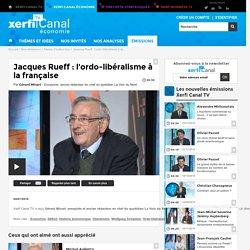 Gérard Minart, Jacques Rueff : l'ordo-libéralisme à la française - Parole d'auteur éco