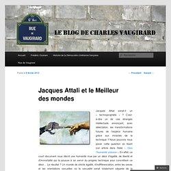Jacques Attali et le Meilleur des mondes