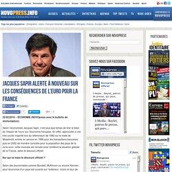 Jacques Sapir alerte à nouveau sur les conséquences de l'euro pour la France