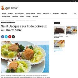 Saint Jacques sur lit de poireaux au Thermomix - Recette Thermomix