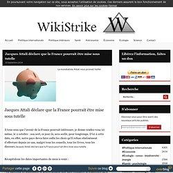 Jacques Attali déclare que la France pourrait être mise sous tutelle