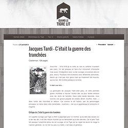 Jacques Tardi – C'était la guerre des tranchées