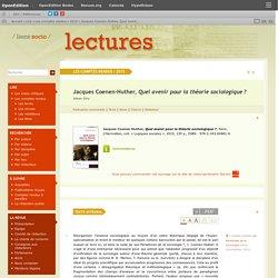 Jacques Coenen-Huther, Quel avenir pour la théorie sociologique?