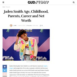 Jaden Smith Age, Childhood, Parents, Career and Net Worth