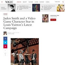 Jaden Smith Louis Vuitton Campaign: Spring 2016 Ads