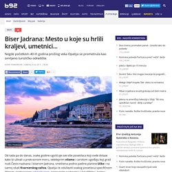 Biser Jadrana: Mesto u koje su hrlili kraljevi, umetnici... - B92.net