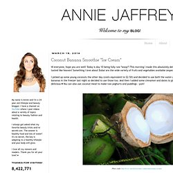 "Annie Jaffrey: Coconut Banana Smoothie ""Ice Cream"""