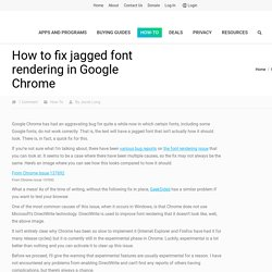 How to fix jagged font rendering in Google Chrome