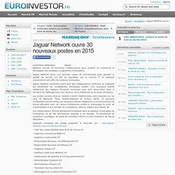 Jaguar Network ouvre 30 nouveaux postes en 2015