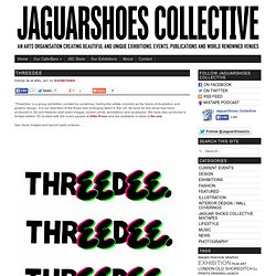 THREEDEE « Jaguar Shoes Collective