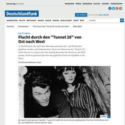 """Vor 55 Jahren - Flucht durch den """"Tunnel 28"""" von Ost nach West"""