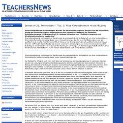 Lernen im 21. Jahrhundert - Teil 1: Neue Anforderungen an die Bildung