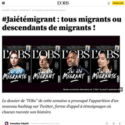 #Jaiétémigrant : tous migrants ou descendants de migrants ! - 2 septembre 2015
