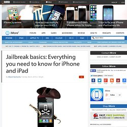 Jailbreak basics: Everything you need to know for iPhone and iPad | TiPb