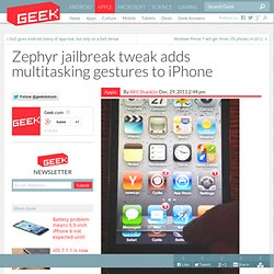 Zephyr jailbreak tweak adds multitasking gestures to iPhone – Cell Phones & Mobile Device Technology News & Updates