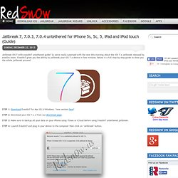 Jailbreak 7, 7.0.3, 7.0.4 untethered for iPhone 5s, 5c, 5, iPad and iPod touch (Guide) - Redsn0w, Redsnow Jailbreak 7.0.4 - 7.0.3 - 6.1.3 - 6.1.4 untethered